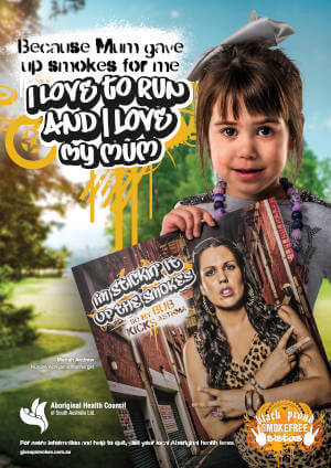 Ambassador poster with text saying Because mum gave up smokes for me I love to run and I love my mum