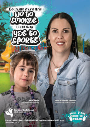 Ambassador poster with a text saying because mum said no to smokes I can say yes to sports